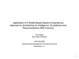 Application of A Model-Based Systems Engineering Approach to Architecting an Intelligence, Surveillance and Reconnaissan