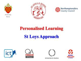 Personalised Learning St Loys Approach
