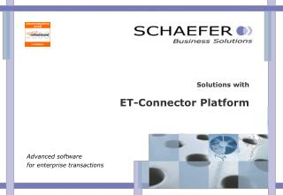Solutions with   ET-Connector Platform
