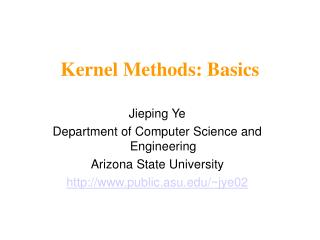 Kernel Methods: Basics