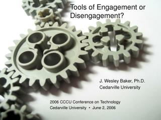 Tools of Engagement or Disengagement