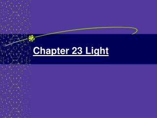 Chapter 23 Light