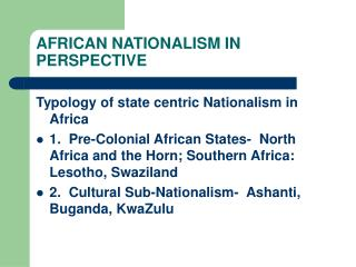 AFRICAN NATIONALISM IN PERSPECTIVE