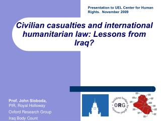 Civilian casualties and international humanitarian law: Lessons from Iraq?