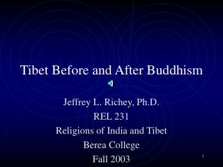 Tibet Before and After Buddhism