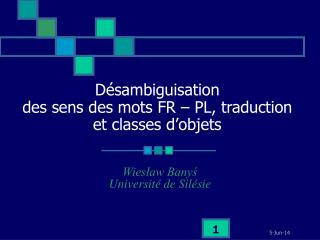 D é sambiguisation  des sens des mots FR – PL, traduction  et classes d'objets