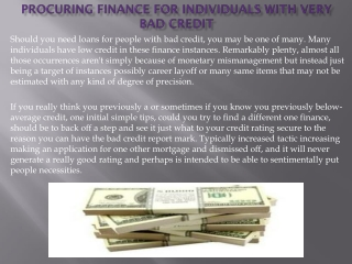 Procuring Finance For individuals With Very bad credit