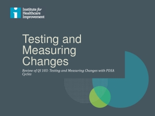 Testing and Measuring Changes