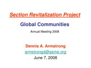 Section Revitalization Project Global Communities  Annual Meeting 2008