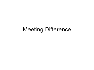 Meeting Difference