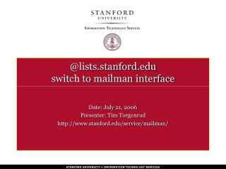 @lists.stanford.edu switch to mailman interface