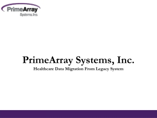 Healthcare Data Migration From Legacy System