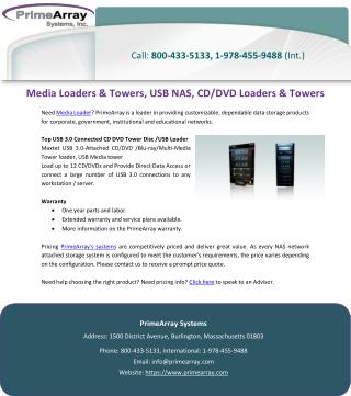 Media Loaders & Towers, USB NAS, CD/DVD Loaders & Towers