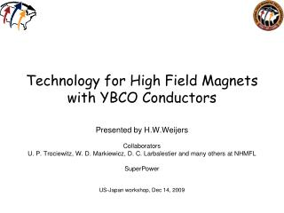 Technology for High Field Magnets with YBCO Conductors