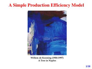 A Simple Production Efficiency Model