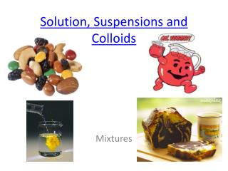Solution, Suspensions and Colloids