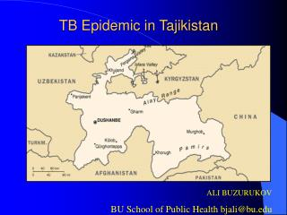 TB Epidemic in Tajikistan