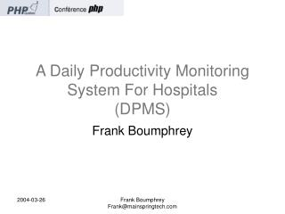 A Daily Productivity Monitoring System For Hospitals (DPMS)