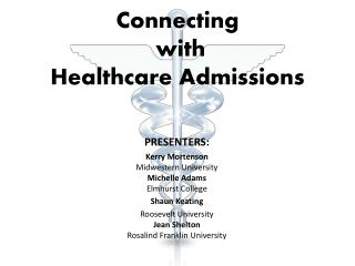 Connecting  with Healthcare Admissions