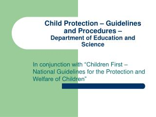 Child Protection – Guidelines and Procedures –  Department of Education and Science