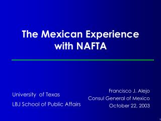 The Mexican Experience with NAFTA