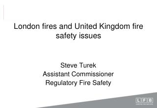 London fires and United Kingdom fire safety issues