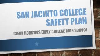 San jacinto college safety plan