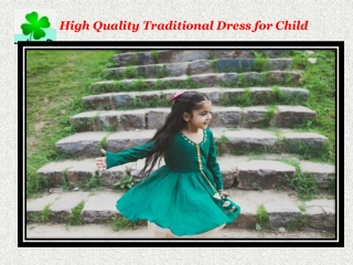 High Quality Traditional Dress for Child