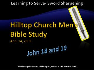 Mastering the Sword of the Spirit, which is the Word of God