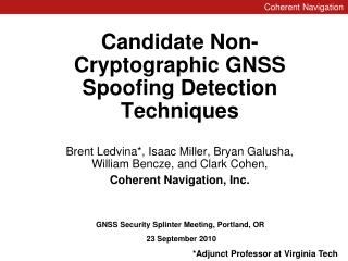 Candidate Non-Cryptographic GNSS Spoofing Detection Techniques