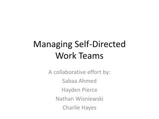 Managing Self-Directed         Work Teams