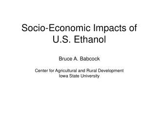 Socio-Economic Impacts of U.S. Ethanol