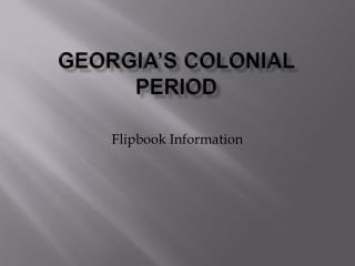 Georgia's Colonial Period
