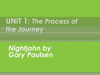 UNIT 1: The Process of the Journey
