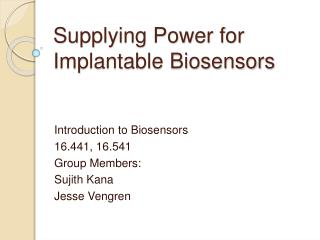 Supplying Power for Implantable Biosensors