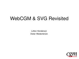 WebCGM & SVG Revisited