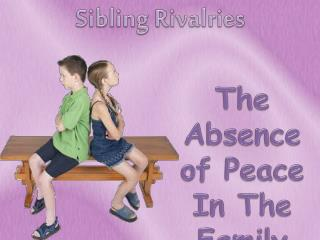 Sibling Rivalries