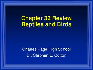 Chapter 32 Review Reptiles and Birds