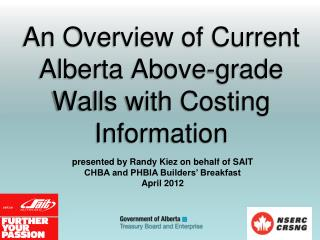 An Overview of Current Alberta Above-grade Walls with Costing Information