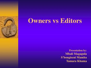 Owners vs Editors