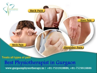 Get The Best Physiotherapist in Gurgaon