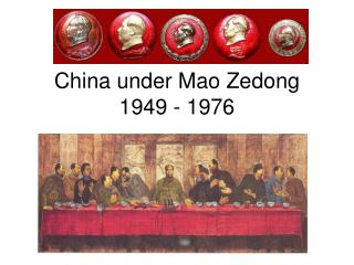 China under Mao Zedong 1949 - 1976