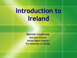Introduction to Ireland