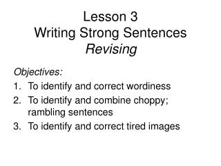 Lesson 3 Writing Strong Sentences Revising
