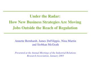 Under the Radar: How New Business Strategies Are Moving Jobs Outside the Reach of Regulation
