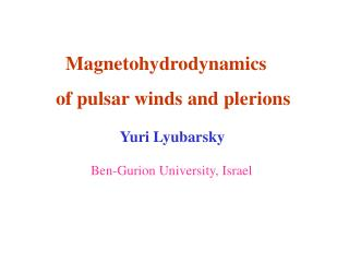 Magnetohydrodynamics of pulsar winds and plerions