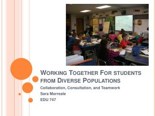 Working Together For students from Diverse Populations