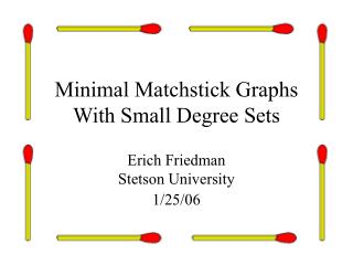 Minimal Matchstick Graphs With Small Degree Sets