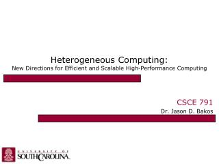 Heterogeneous Computing: New Directions for Efficient and Scalable High-Performance Computing