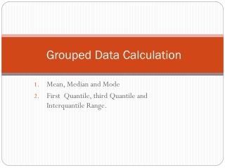Grouped Data Calculation